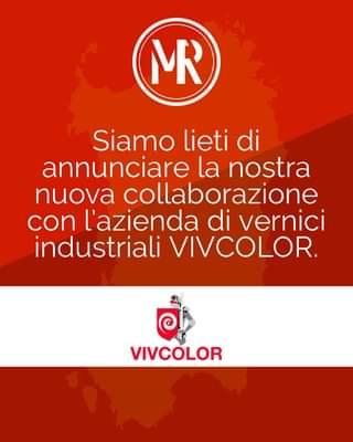 """Ist möglicherweise ein Bild von Text """"MR Siamo lieti di annunciare la nostra nuova collaborazione con l'azienda di vernici industriali VIVCOLOR. VIVCOLOR"""""""